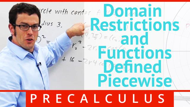 Domain Restrictions and Functions Defined Piecewise - Concept