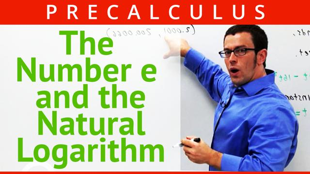 The Number e and the Natural Logarithm - Concept