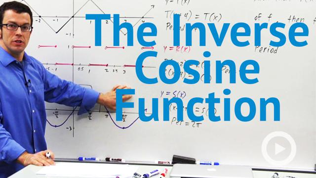 The Inverse Cosine Function - Concept