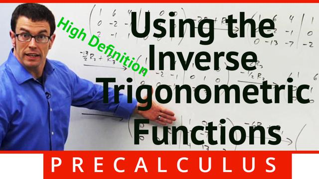 Using the Inverse Trigonometric Functions - Concept