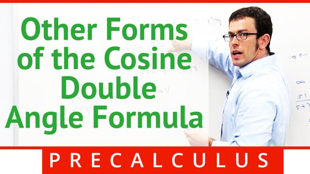 Other Forms of the Cosine Double-Angle Formula - Concept