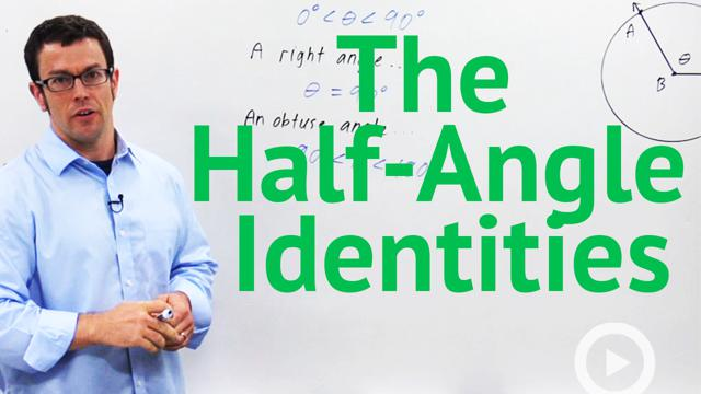 The Half-Angle Identities - Concept