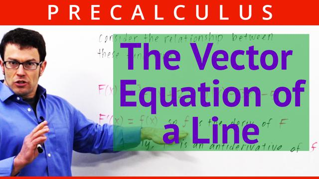 The Vector Equation of a Line - Concept