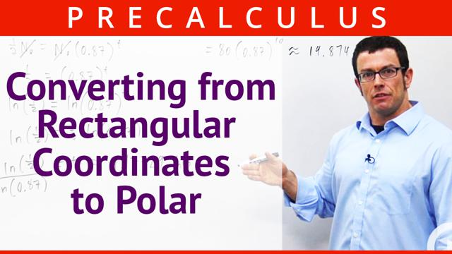 Converting from Rectangular Coordinates to Polar - Concept