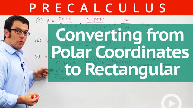 Converting from Polar Coordinates to Rectangular - Concept