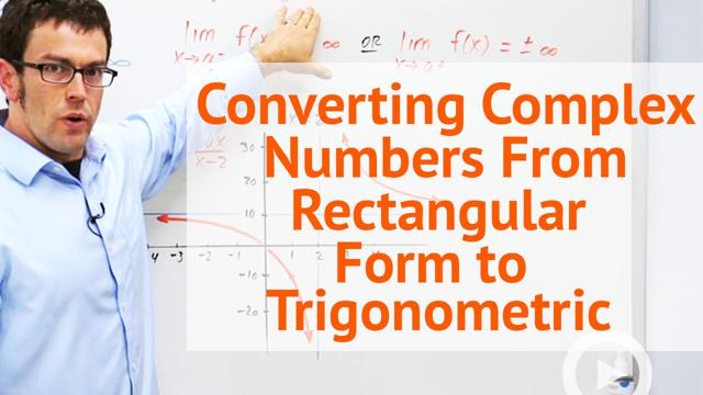 Converting Complex Numbers From Rectangular Form to Trigonometric - Concept