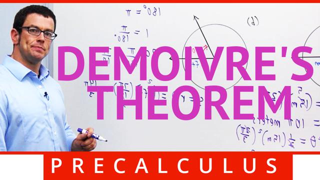 DeMoivre's Theorem - Concept