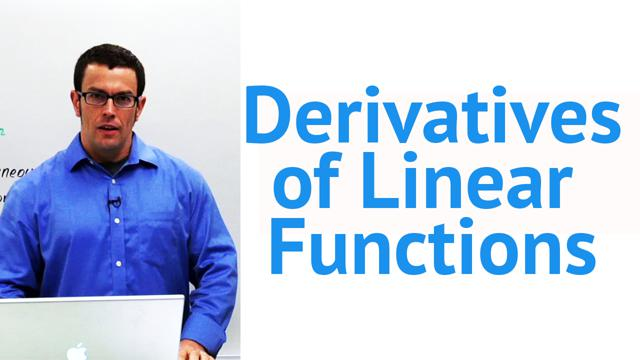 Derivatives of Linear Functions - Concept
