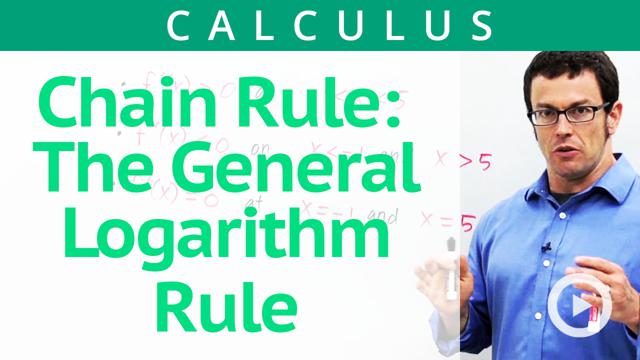 Chain Rule: The General Logarithm Rule - Concept