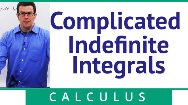 Complicated Indefinite Integrals - Concept