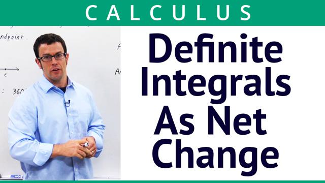 Definite Integrals As Net Change - Concept